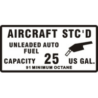 Aircraft STC'D Unleaded Auto Fuel Placards