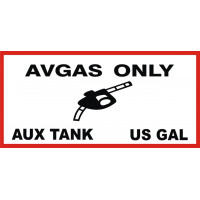 AVGAS ONLY Aux Tank US Gal Aircraft Fuel Placards