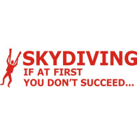 Skydiving If You Don't Succeed